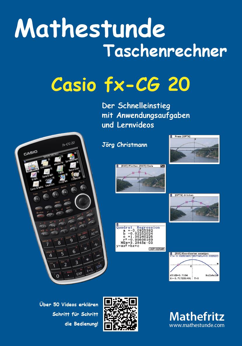 casio fx cg20 grafikrechner anleitung aufgaben videos. Black Bedroom Furniture Sets. Home Design Ideas