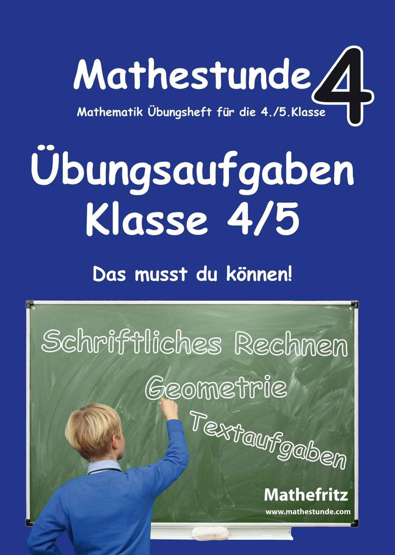 Matheaufgaben Klasse 4 ⇒ Übungen Gymnasium - Mathefritz