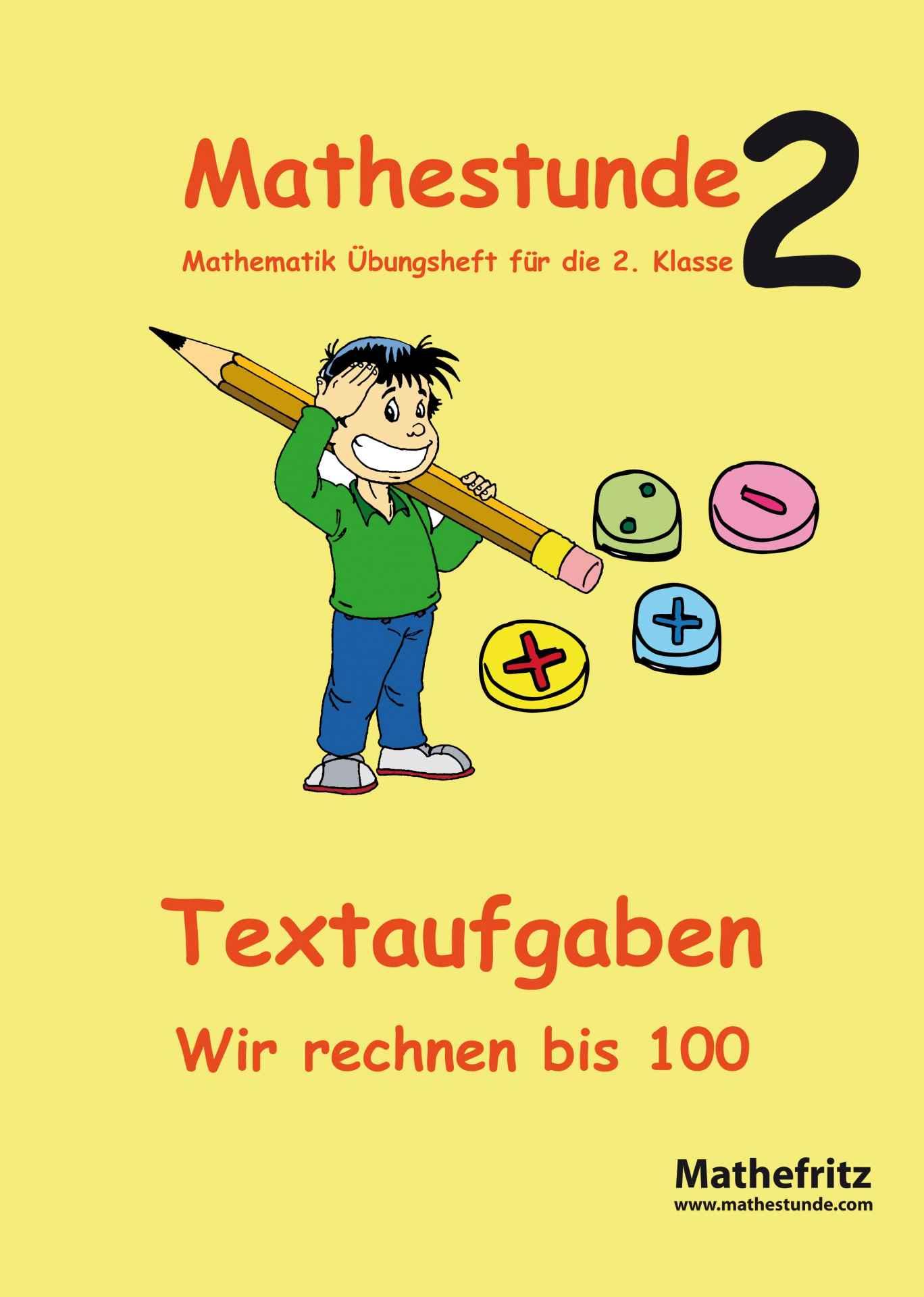 Textaufgaben Klasse 2 | Sachaufgaben Klasse 2 | Mathefritz Übungen
