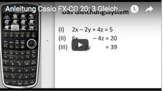 Casio FX-CG 20: 3 Gleichungen mit 3 Unbekannten lösen