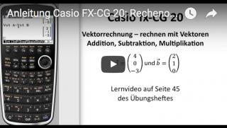 Casio FX-CG 20: Rechnen mit Vektoren - so rechnet man mit Vektoren