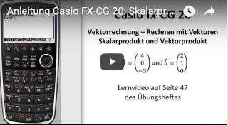 Casio FX-CG 20 Vektorprodukt und Skalarprodukt