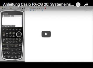 Casio FX-CG 20 Systemeinstellungen Lernvideo