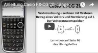 Casio FX-CG 20 Vektoren normieren Länge von Vektoren