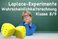 Wahrscheinlichkeitsrechnung und Laplace-Experimente in Klassenstufe 8 9